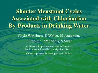 Shorter Menstrual Cycles Associated with Chlorination By-Products in Drinking Water