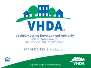 Virginia Housing Development Authority 601  S. Belvidere St. Richmond, VA  23220-6500