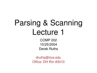 Parsing & Scanning Lecture 1