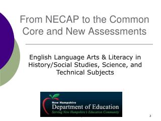 From NECAP to the Common Core and New Assessments