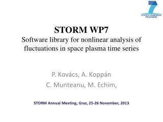 STORM WP7 Software  library for nonlinear analysis  of  fluctuations in space plasma time  series
