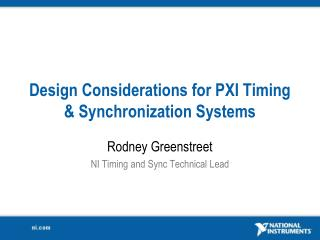 Design Considerations for PXI Timing & Synchronization Systems