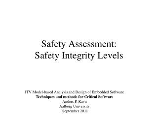 Safety  Assessment: Safety Integrity Levels