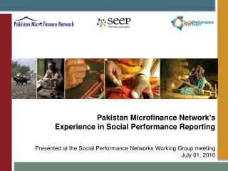 Pakistan Microfinance Network's  Experience in Social Performance Reporting