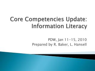 Core Competencies Update: Information Literacy