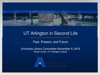 UT Arlington in Second Life - Past