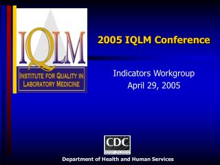 2005 IQLM Conference