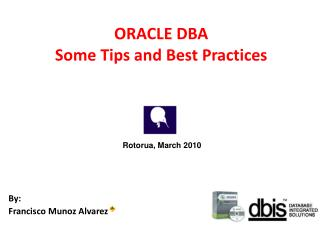 ORACLE DBA  Some Tips and Best Practices
