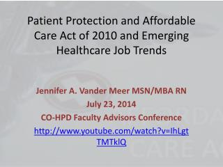 Patient Protection and Affordable Care Act of 2010 and Emerging Healthcare Job Trends