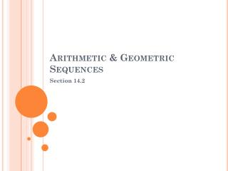 Arithmetic & Geometric Sequences