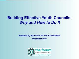 Building Effective Youth Councils:  Why and How to Do It