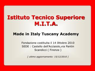 Istituto Tecnico Superiore M.I.T.A. Made in Italy Tuscany Academy