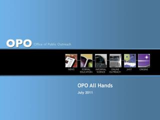 OPO All Hands July 2011
