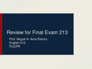 Review for Final Exam 213