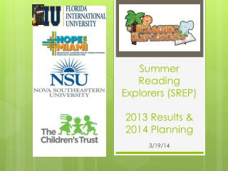 Summer Reading Explorers (SREP) 2013 Results & 2014 Planning