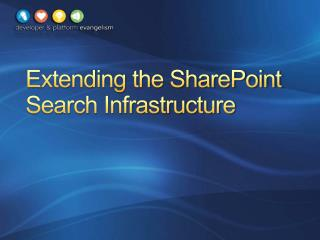 Extending the SharePoint Search Infrastructure