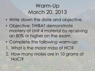 Warm-Up March 20, 2013