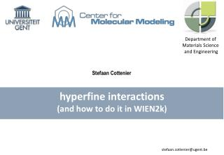 hyperfine interactions (and  how  to do  it  in WIEN2k)