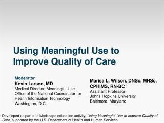 Using Meaningful Use to Improve Quality of Care