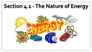 Section 4.1  -  The Nature of Energy