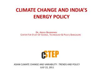 CLIMATE CHANGE AND INDIA'S ENERGY POLICY