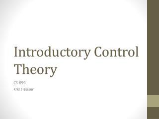Introductory Control Theory