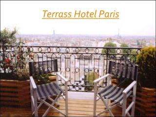 Terrass Hotel Paris