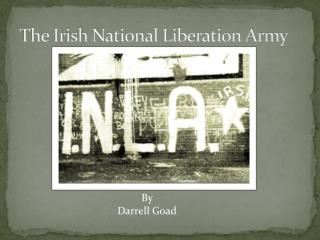 The Irish National Liberation Army