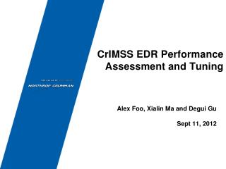 CrIMSS EDR Performance Assessment and  Tuning