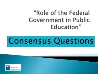 """Role of the Federal Government in Public Education"""