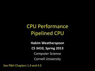 CPU Performance Pipelined CPU