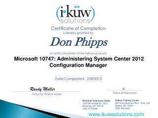 Certificate  of Completion is hereby granted  to: Don Phipps