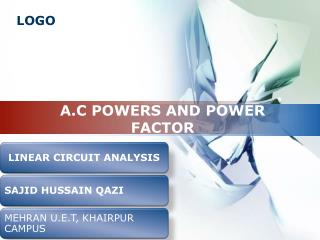 A.C POWERS AND POWER FACTOR
