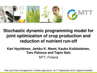 Stochastic dynamic programming model for joint optimization of crop production and reduction of nutrient run-off