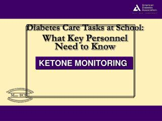 KETONE MONITORING