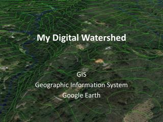 My Digital Watershed