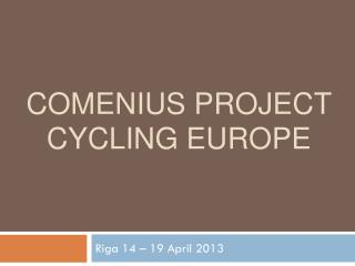 Comenius Project  Cycling  Europe