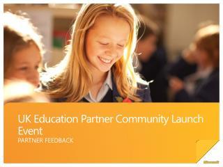 UK Education Partner Community Launch Event