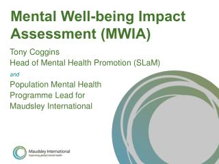 Mental Well-being Impact Assessment (MWIA)