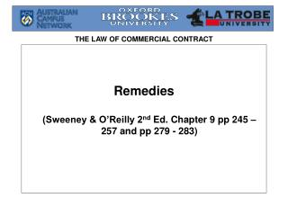 Remedies (Sweeney & O'Reilly 2 nd  Ed. Chapter 9 pp 245 – 257 and pp 279 - 283)