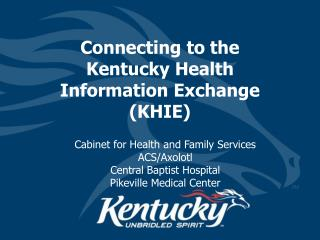 Connecting to the Kentucky Health Information Exchange (KHIE)