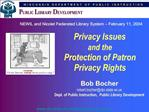 Privacy Issues  and the   Protection of Patron Privacy Rights