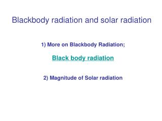 Blackbody radiation and solar radiation
