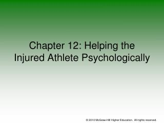 Chapter 12: Helping the Injured Athlete Psychologically