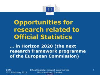 Opportunities for research related to Official Statistics