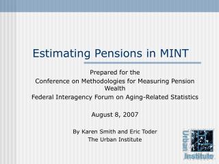Estimating Pensions in MINT