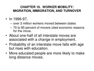 CHAPTER 10.  WORKER MOBILITY:  MIGRATION, IMMIGRATION, AND TURNOVER