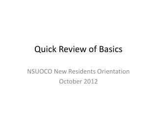 Quick Review of Basics