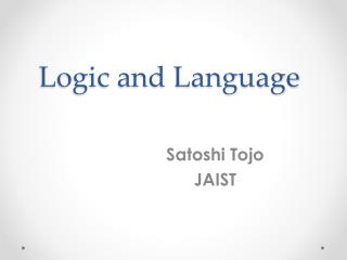 Logic and Language