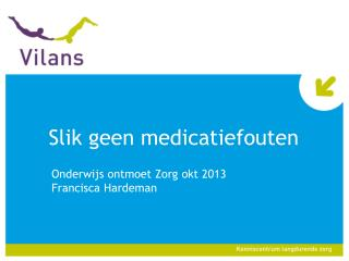 Slik geen medicatiefouten